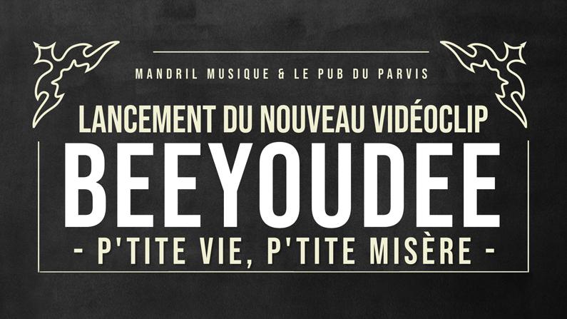 Beeyoudee au Pub du Parvis pour lancer le troisième extrait vidéoclip de son dernier album solo.